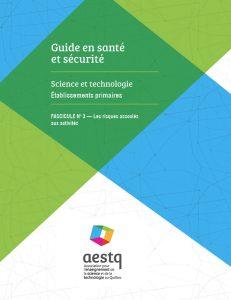 Guide en santé et sécurité, science et technologie, au primaire